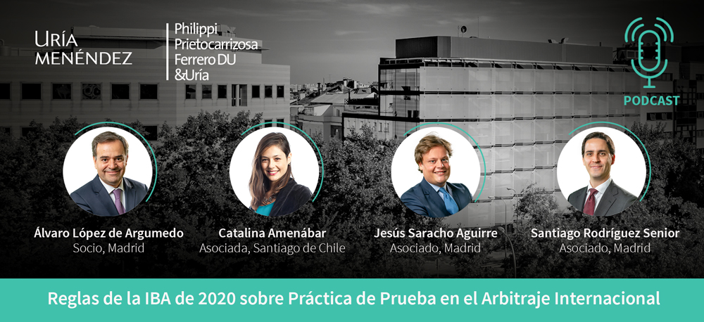 Reglas de la IBA de 2020 sobre Práctica de Prueba en el Arbitraje Internacional