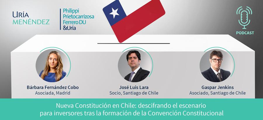 Nueva Constitución en Chile: descifrando el escenario para inversores tras la formación de la Convención Constitucional